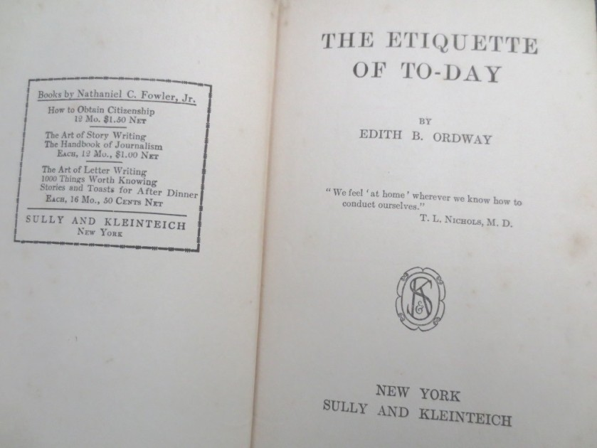 The Etiquette of To-Day was published in 1913.